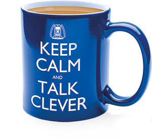Keep Calm and Talk Clever